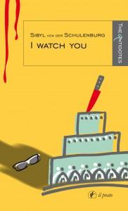 I watch you di Sibyl von der Schulenburg