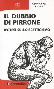 Il dubbio di Pirrone - Giovanni Reale