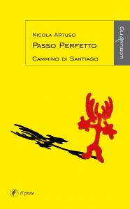 Il passo perfetto - Nicola Artuso