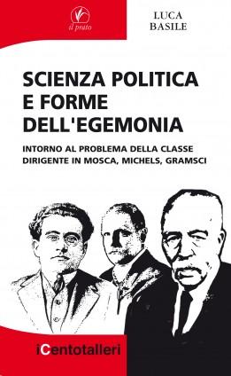 Scienza politica e forme dell'egemonia
