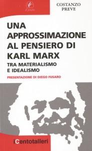 Una approssimazione sul pensiero di Karl Marx