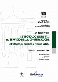 le tecnologie digitali al servizio della conservazione