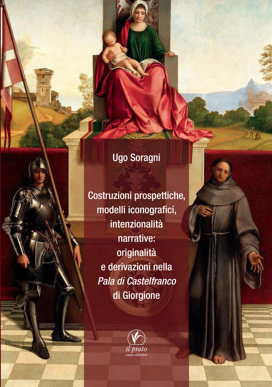 originalità e derivazioni nella Pala di Castelfranco di Giorgione
