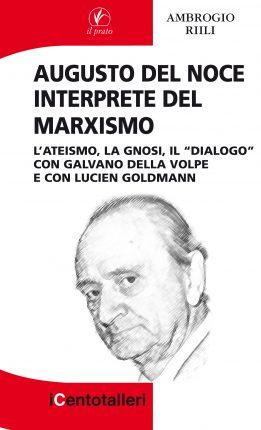 Augusto Del Noce interprete del Marxismo