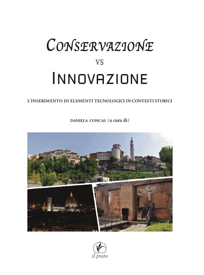 Conservazione vs innovazione