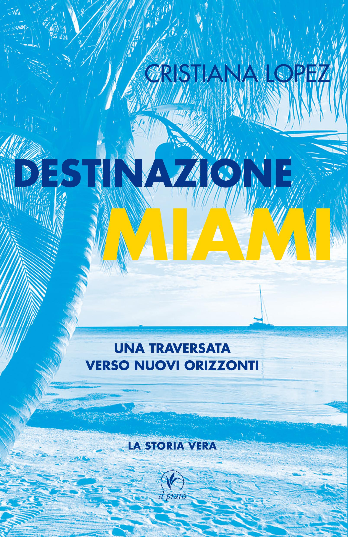 Destinazione Miami